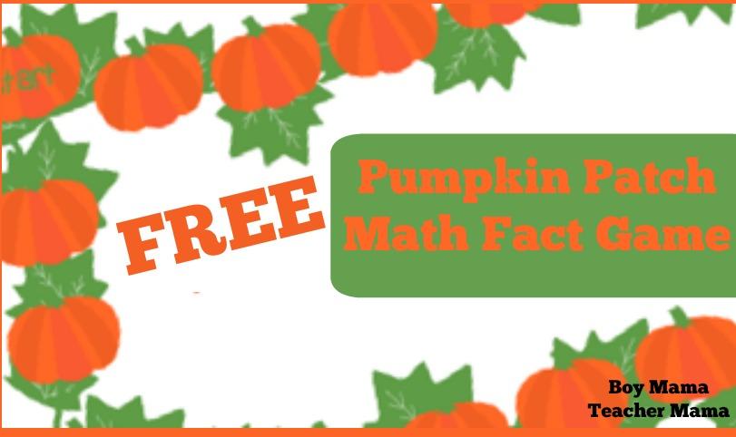 Boy Mama Teacher Mama FREE Pumpkin Patch Math Fact Game