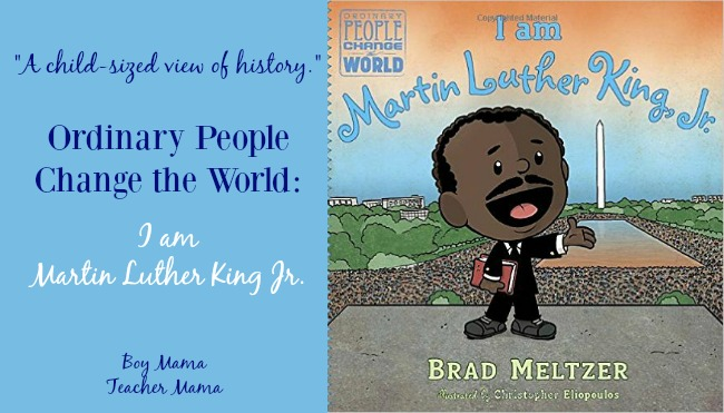 Boy Mama Teacher Mama I am Martin Luther King Jr. Book Review