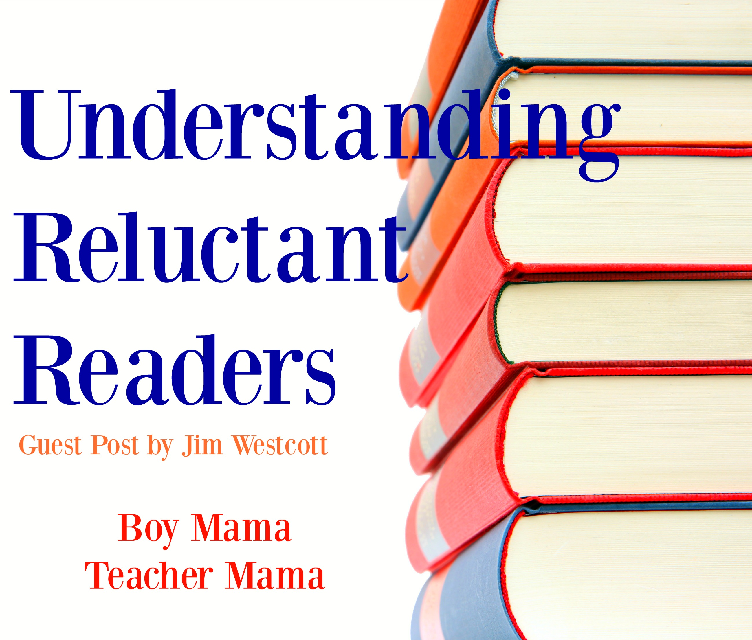 Boy Mama Teacher Mama Understanding Reluctant Readers Part1