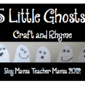 Boy Mama Teacher Mama: 5 Little Ghosts