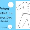 Boy Mama Teacher Mama | Writing Activities for Pajama Day at School